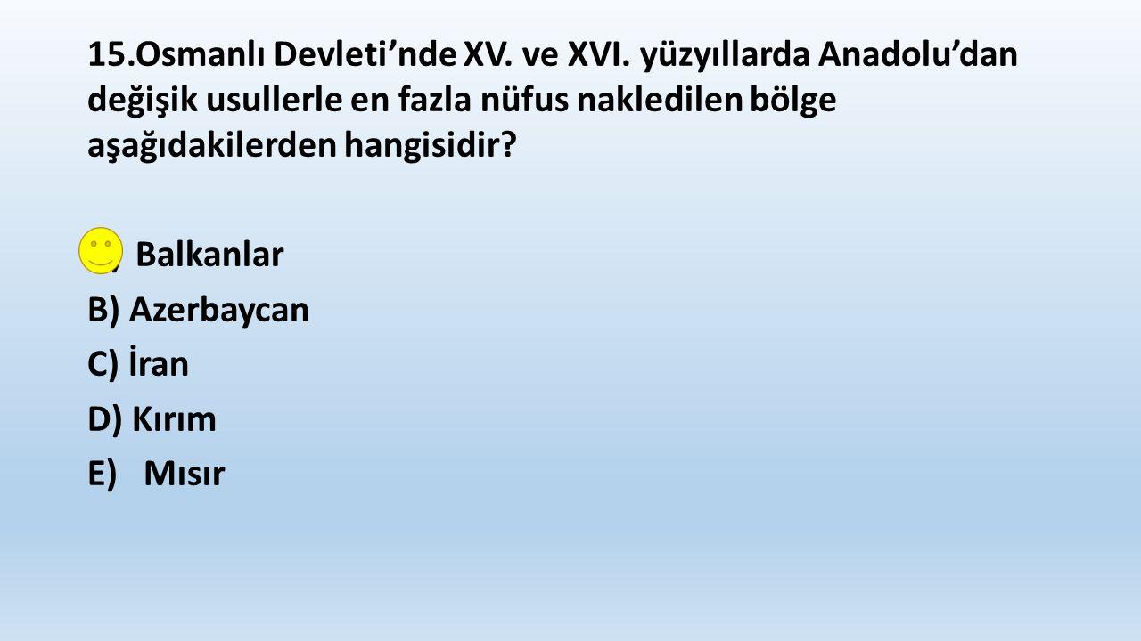 15.Osmanlı Devleti'nde XV. ve XVI.