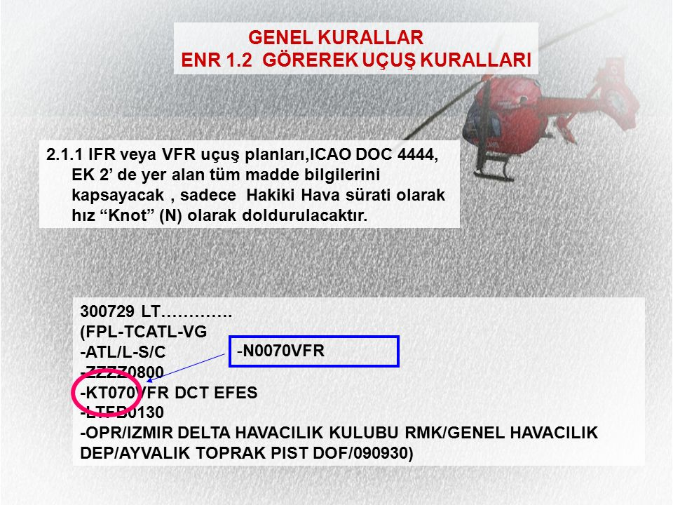IHM 0131 140804 LTFBTHKX LTBJPRMX (FPL-TCUTS-VX -ULAC/L-V/C -LTFB0830 -K0090VFR DCT SEL 3756N02715E 3743N02714E DCT SEL -LTFB0045 LTBJ -OPR/THK GOKCEN HAVACILIK TYP/MICROLIGHT RMK/VFR S/S UCUS EGITIMI GSM05077055109 DOF/141014) HIM 0013 140810 LTBJZGZX LTBJZTZX LTBJZAZX LTBJZGZX LTBBZFZX LTBJYFYX LTACYWYX LTBJFDPX LTFBZPZX (FPL-TCUTS-VX VHF RTF -ULAC/L-V/C -LTFB0830 -K0090VFR DCT SEL 3756N02715E 3743N02714E DCT SEL -LTFB0045 LTBJ -OPR/THK GOKCEN HAVACILIK TYP/MICROLIGHT RMK/VFR S/S UCUS EGITIMI GSM05077055109 DOF/141014)