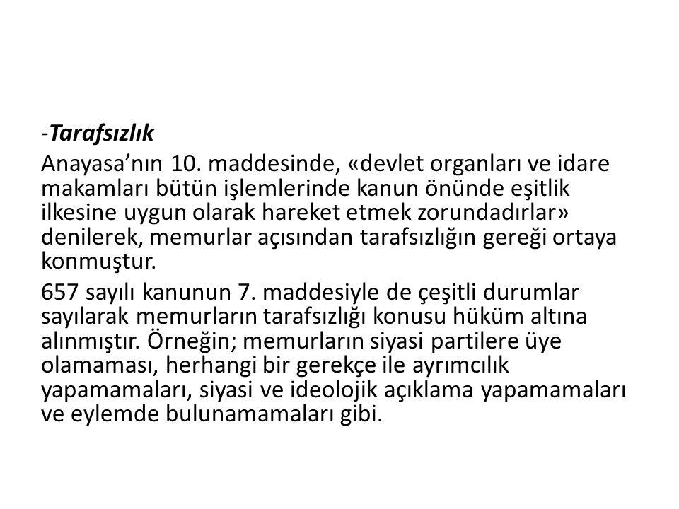 -Tarafsızlık Anayasa'nın 10.