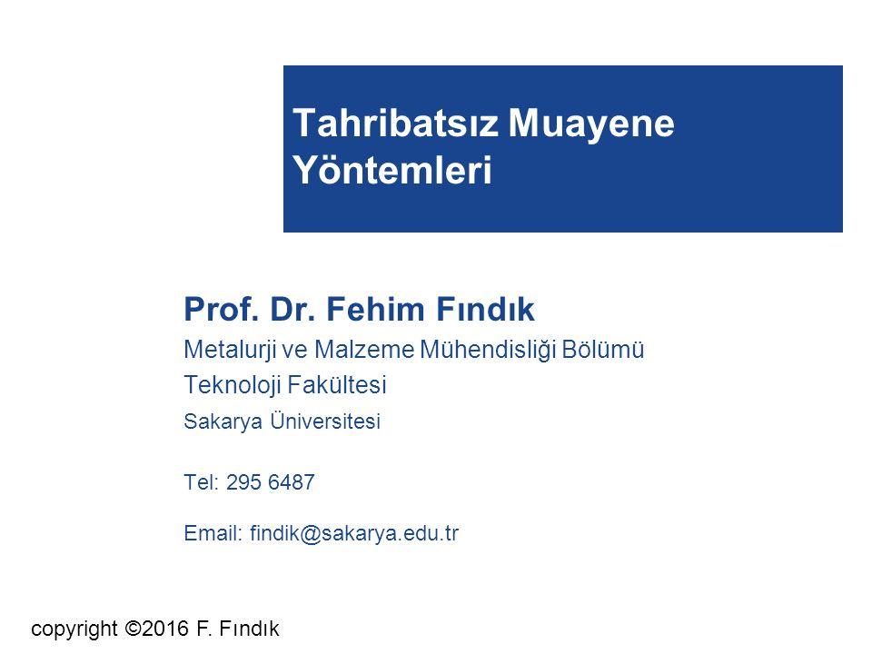 Tahribatsız Muayene Yöntemleri Prof. Dr.