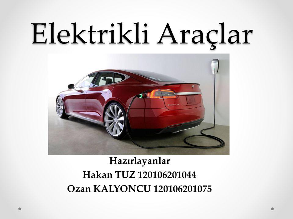 İçindekiler Elektrikli Araç Nedir.