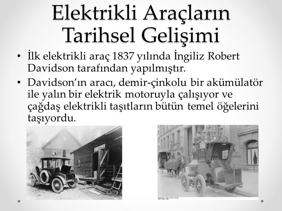 Elektrikli Araçların Tarihsel Gelişimi Türkiye de ilk elektrikli otomobil II.