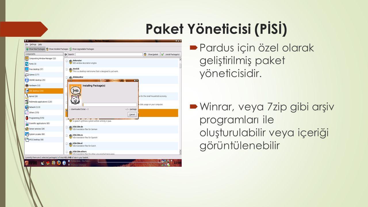 Paket Yöneticisi (PİSİ)  Pardus için özel olarak geliştirilmiş paket yöneticisidir.