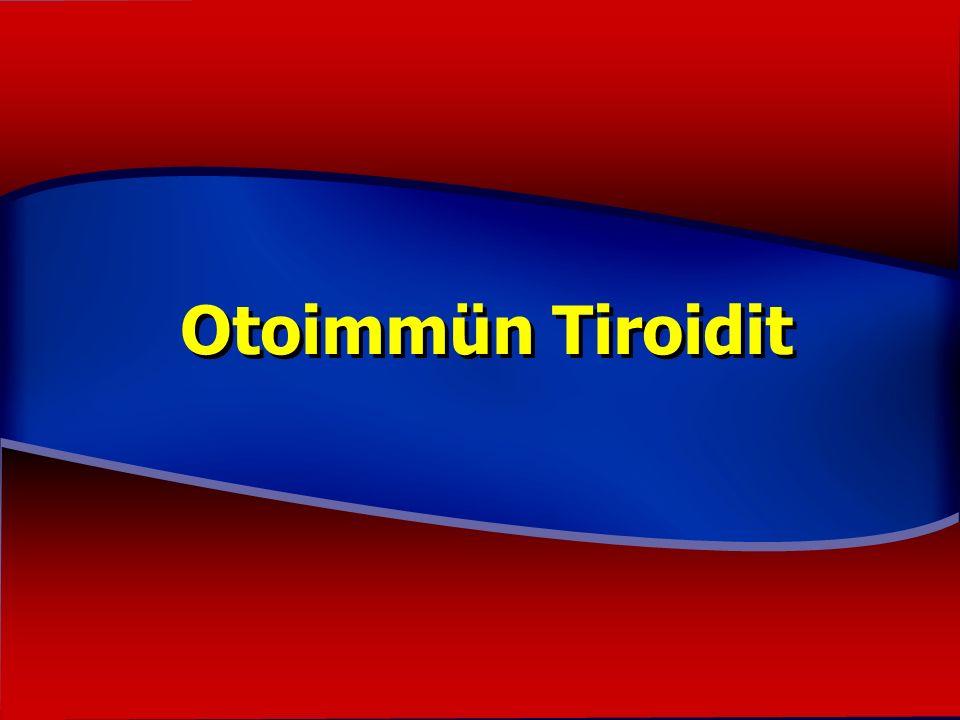 Otoimmün Tiroidit