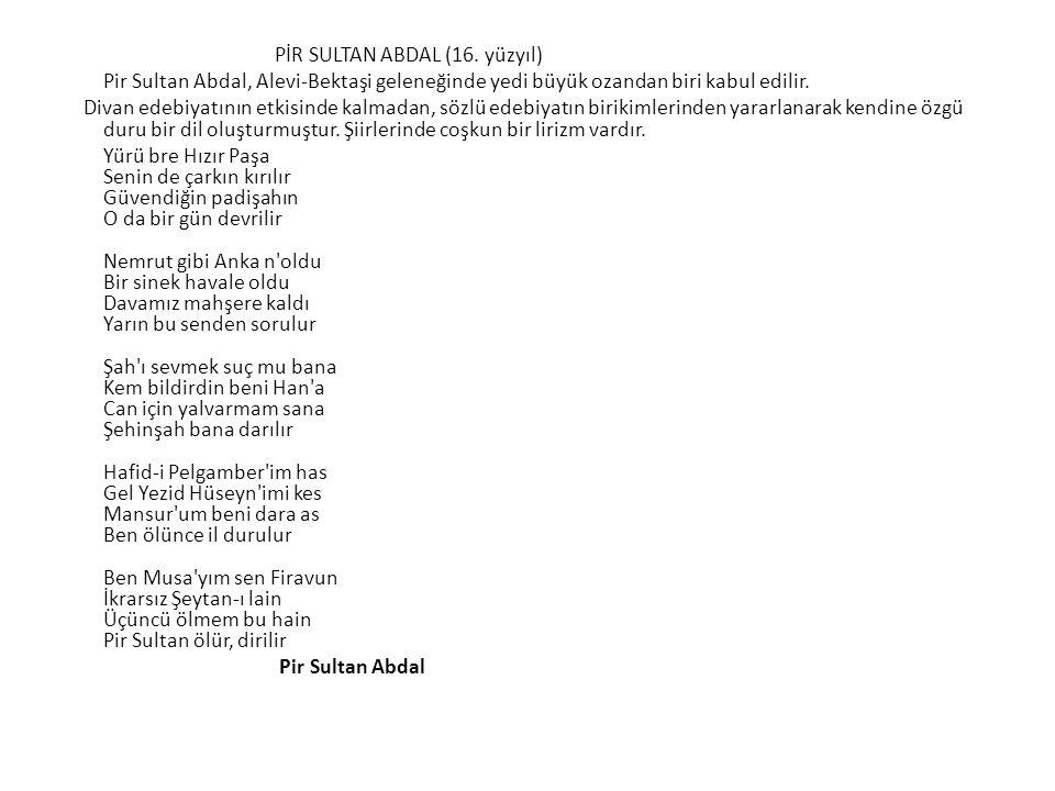 PİR SULTAN ABDAL (16.