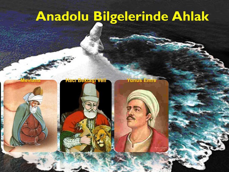 Anadolu Bilgelerinde Ahlak