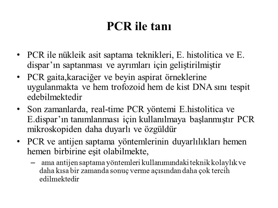 PCR ile tanı PCR ile nükleik asit saptama teknikleri, E.