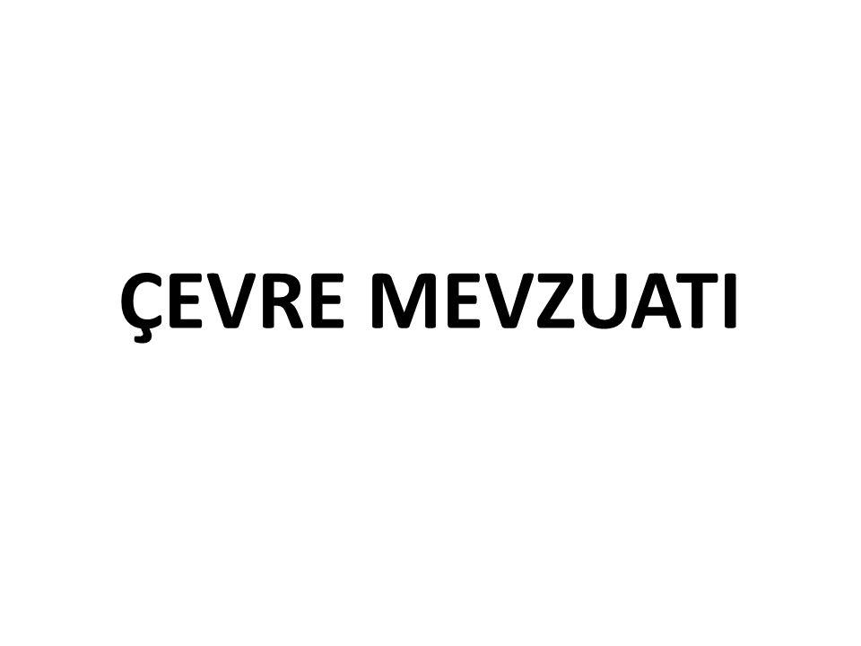 ÇEVRE MEVZUATI