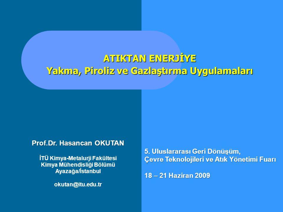 Yanma Gazlarının Temizlenmesi (Gaz Arıtım Teknolojileri) Torbalı Filtreler Siklon Ayırıcılar Venturi Yıkayıcılar Islak Yıkayıcılar (Gaz Absorpsiyon Kolonları) Elektrostatik Çöktürücüler (CSP, WESP) SNCR ve SCR (NO x Giderici) Katalitik Yakıcılar