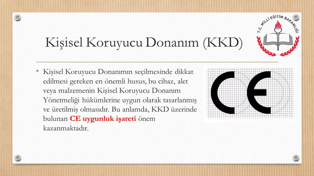Kişisel Koruyucu Donanım (KKD) I.Baş koruyucuları II.