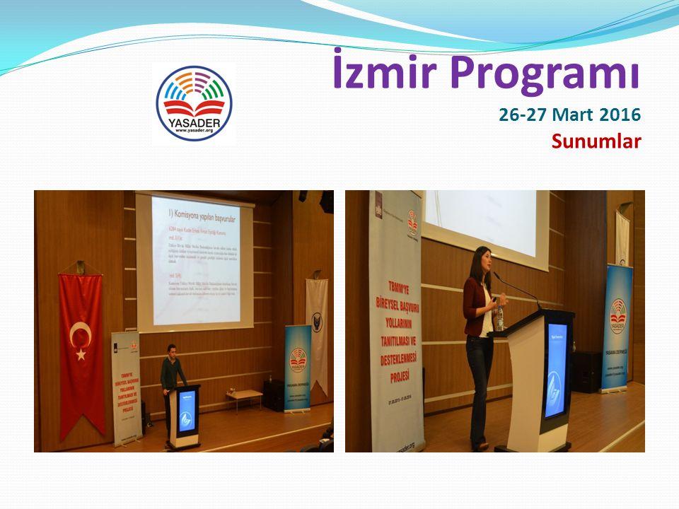 İzmir Programı 26-27 Mart 2016 Programımıza destek sağlayan Yaşar Üniversitesine, Öğretim Üyeleri Prof.