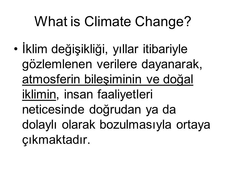 Paris Sözleşmesi (a) Küresel ortalama sıcaklıktaki artışı endüstri öncesi düzeylerin 2 C üstünün çok aşağısında tutarak ve sıcaklık artışını endüstri öncesi düzeylerin 1,5 C üstüyle sınırlamak yönünde çaba göstererek bunların iklim değişikliği risk ve etkilerini önemli ölçüde sınırlayacağını kabul etmek, (b) İklim değişikliğinin olumsuz etkilerine uyum kabiliyetini arttırmak, iklim direncini ve sera gazı düşük emisyonlu büyümeyi gıda üretimini tehdit etmeyecek şekilde güçlendirmek, (c) Düşük emisyonlu ve iklim yönünden dirençli büyümeyle uyumlu finansman akışını sağlamak.