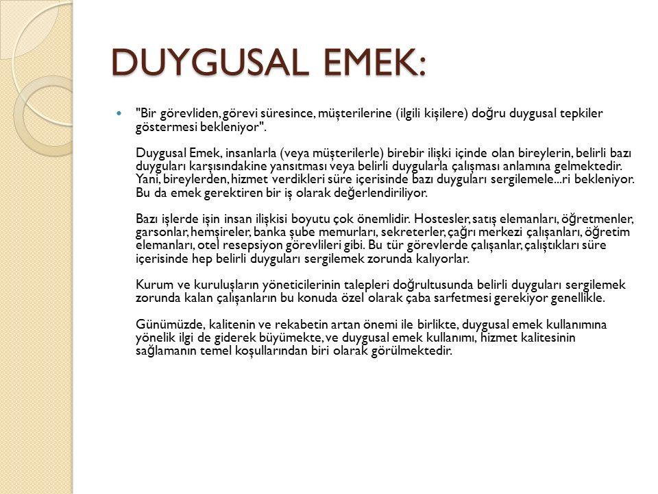 DUYGUSAL EMEK: