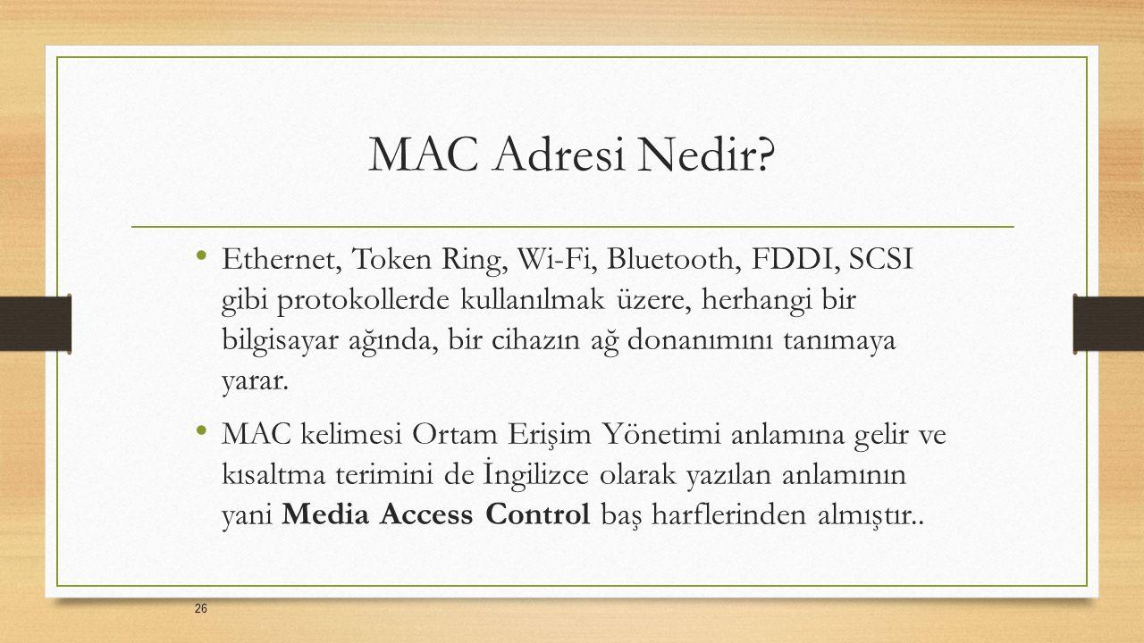 MAC Adresi Nedir.