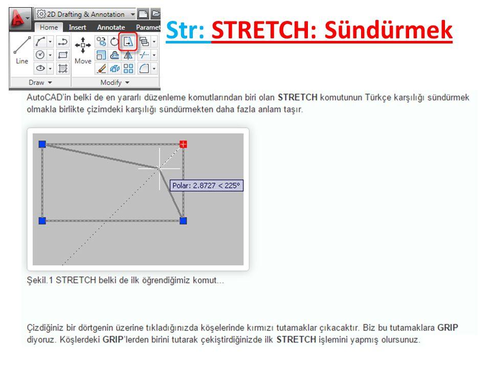 Str: STRETCH: Sündürmek