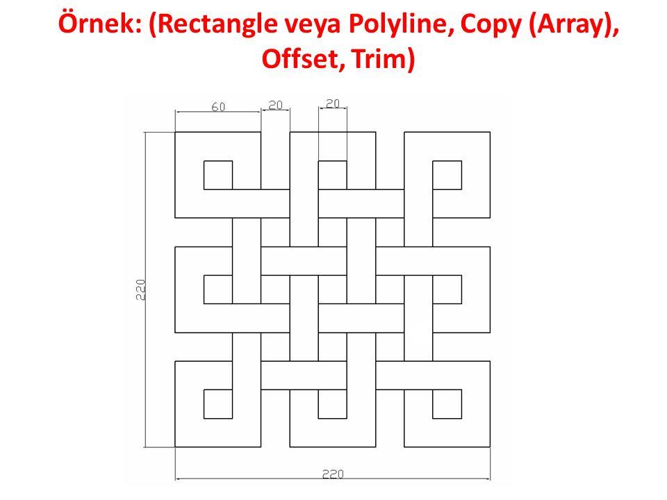 Örnek: (Rectangle veya Polyline, Copy (Array), Offset, Trim)