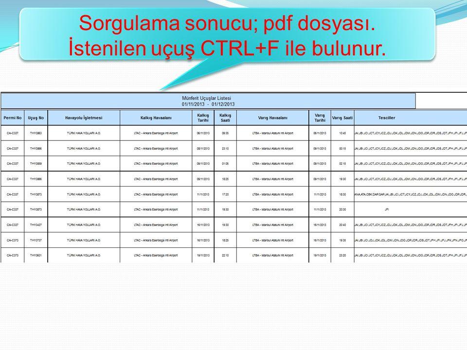 Sorgulama sonucu; pdf dosyası. İstenilen uçuş CTRL+F ile bulunur.