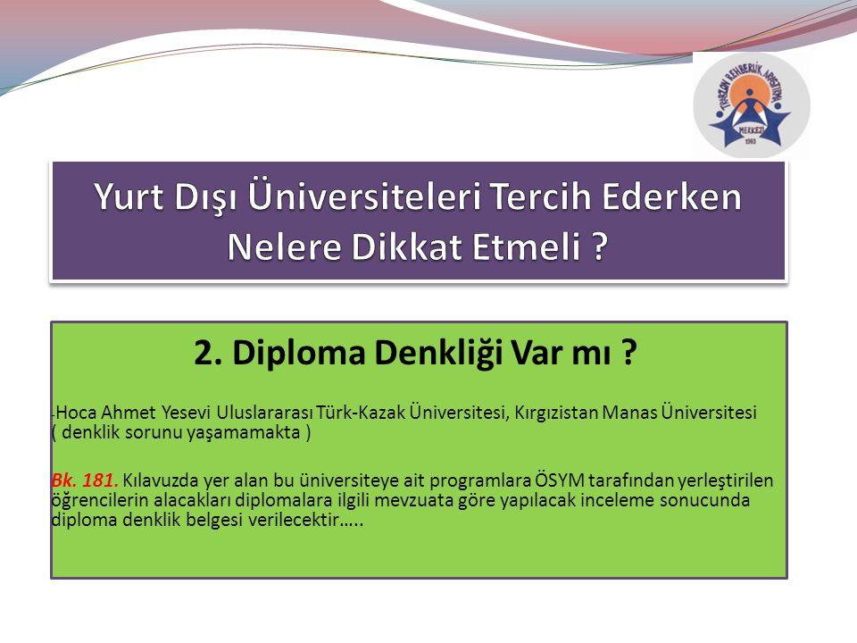 2. Diploma Denkliği Var mı .