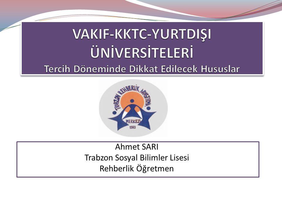 Ahmet SARI Trabzon Sosyal Bilimler Lisesi Rehberlik Öğretmen