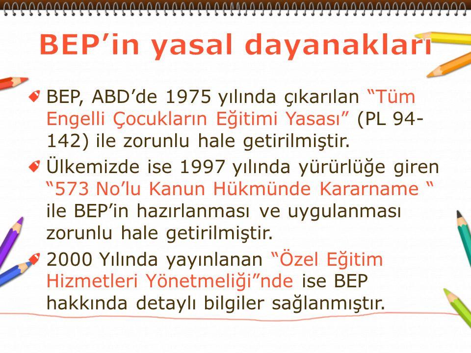 BEP bir ekip çalışmasının ürünü olmalıdır.