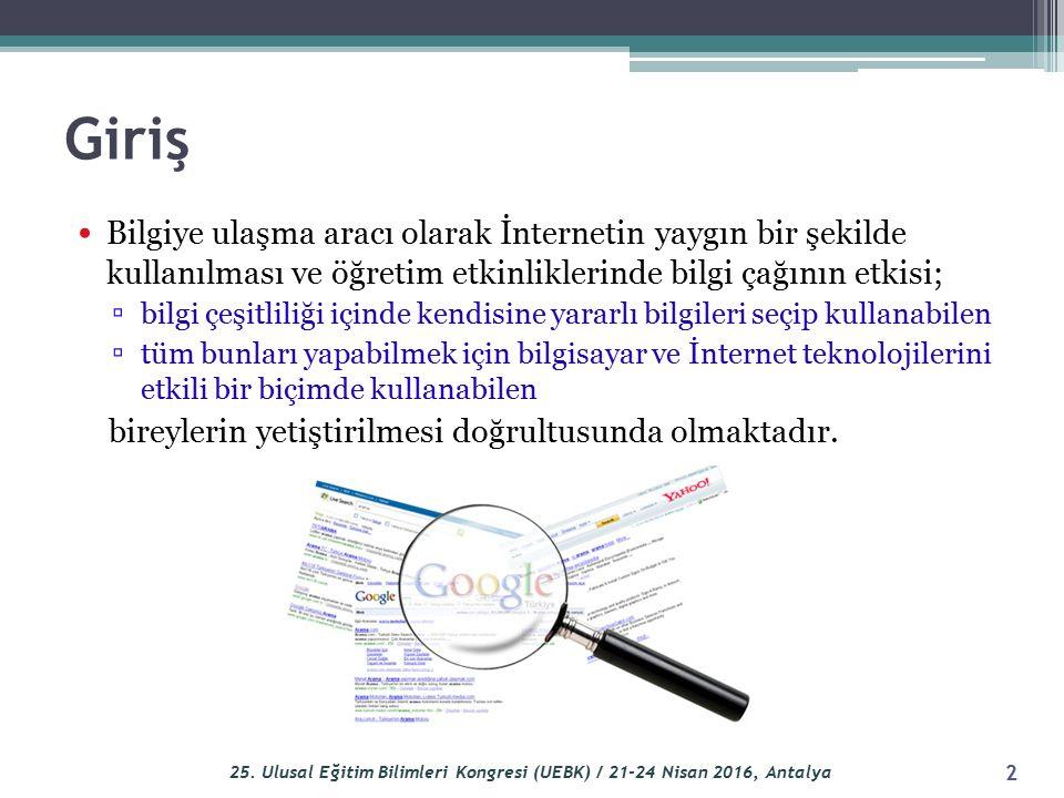 Giriş Bilgiye ulaşma aracı olarak İnternetin yaygın bir şekilde kullanılması ve öğretim etkinliklerinde bilgi çağının etkisi; ▫ bilgi çeşitliliği için