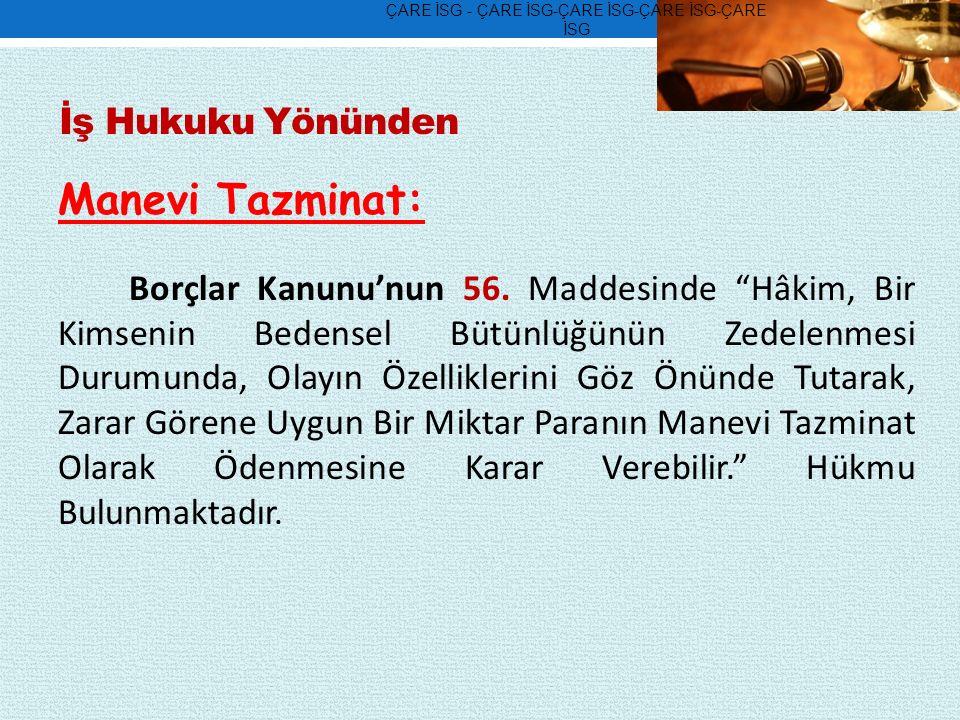 Manevi Tazminat: Borçlar Kanunu'nun 56.