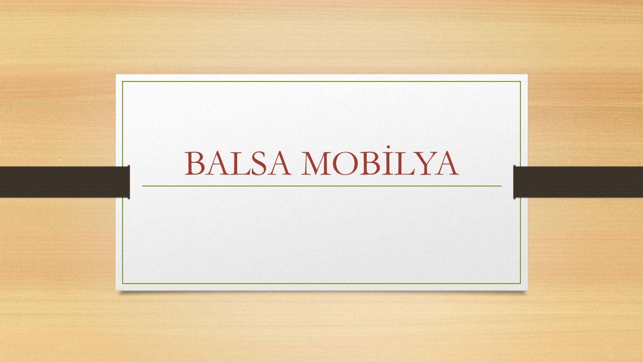 BALSA MOBİLYA