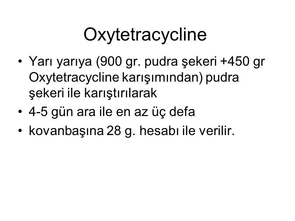 Erithromycin 210 mg/koloni 1/1 şeker şurubuna katılarak kullanılır Bir kez veya üçe bölünerek verilir