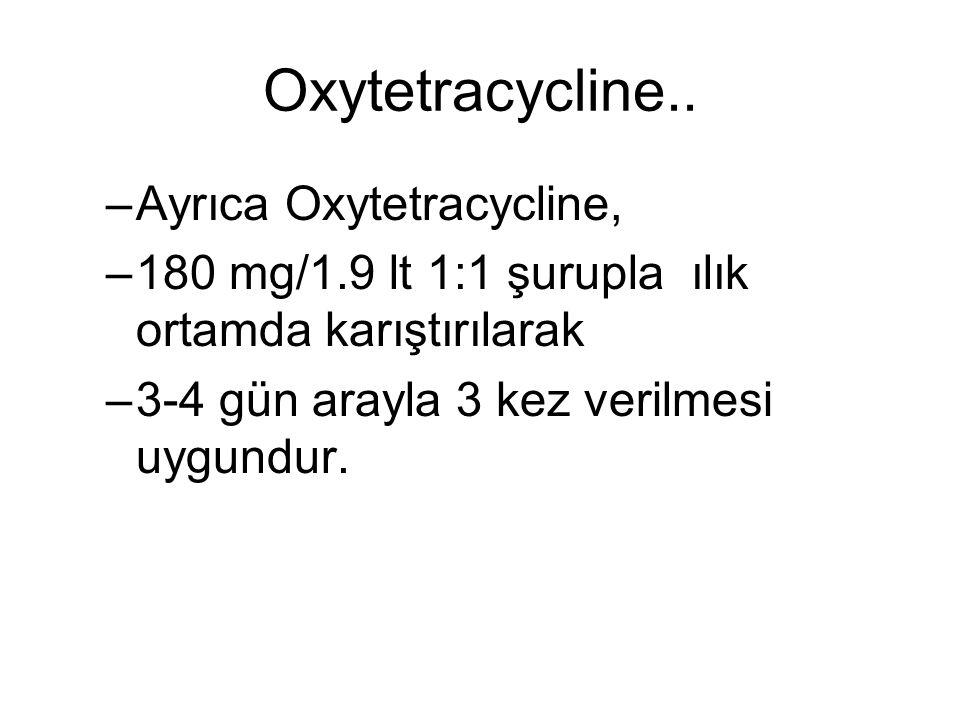 Oxytetracycline Yarı yarıya (900 gr.