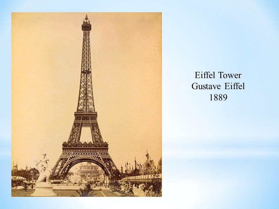 Eiffel Tower Gustave Eiffel 1889