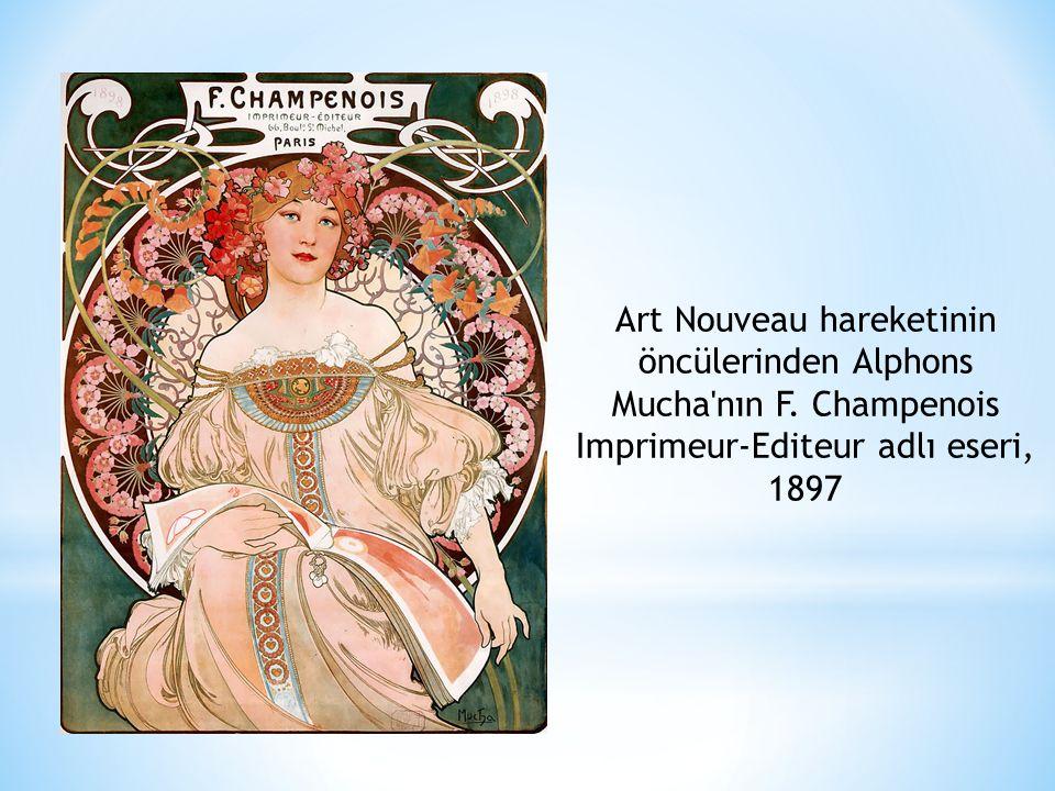 Art Nouveau hareketinin öncülerinden Alphons Mucha'nın F. Champenois Imprimeur-Editeur adlı eseri, 1897