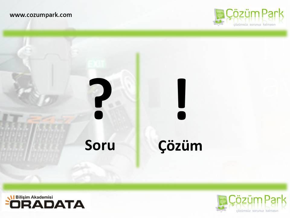 www.cozumpark.com ? Soru ! Çözüm