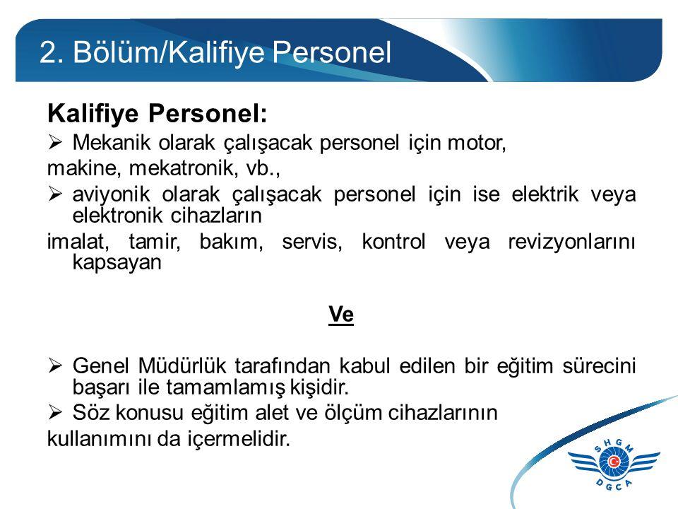 2. Bölüm Kalifiye Personel