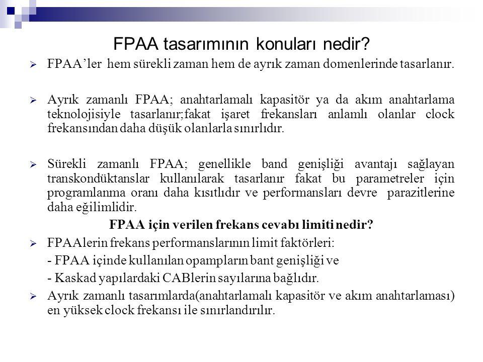 FPAA tasarımının konuları nedir.