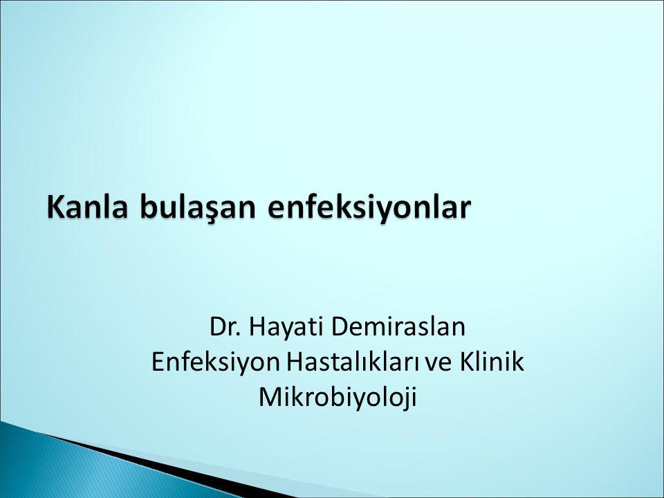 Dr. Hayati Demiraslan Enfeksiyon Hastalıkları ve Klinik Mikrobiyoloji