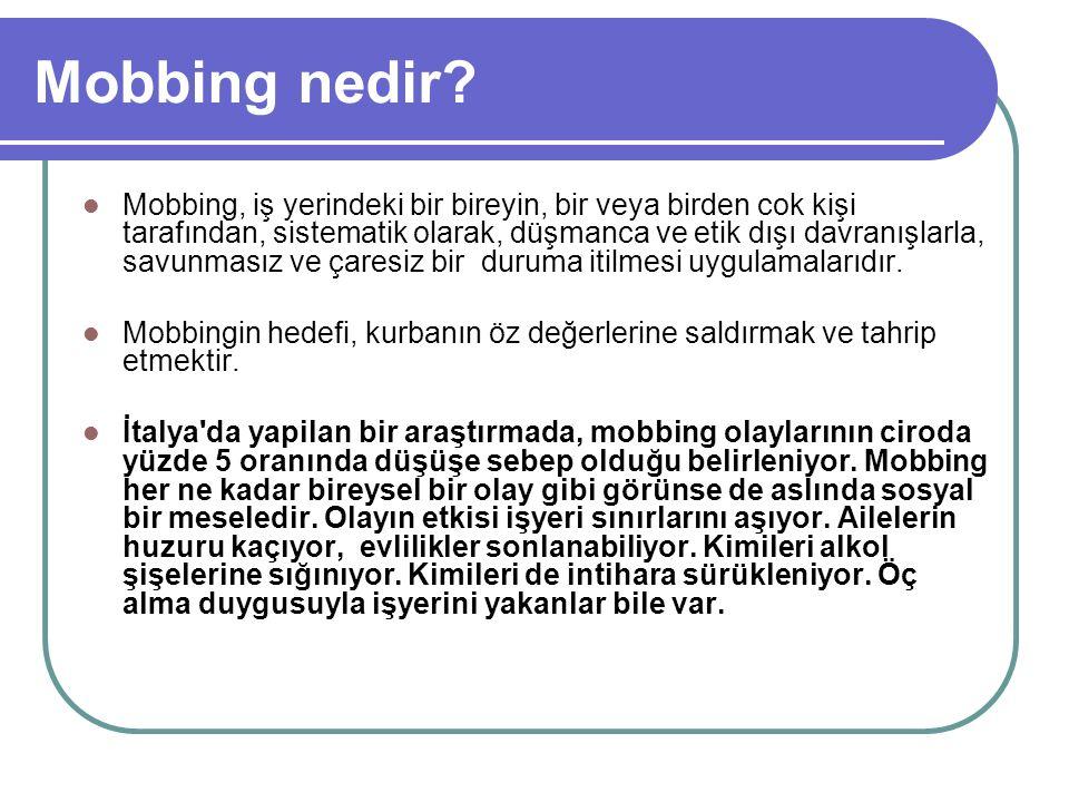 Türk hukukunda mobbing YENİ BORÇLAR KANUNU NELER GETİRDİ.