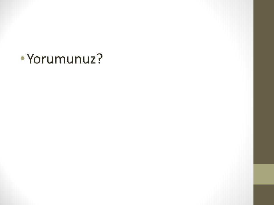 Yorumunuz?