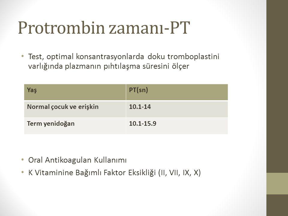 Protrombin zamanı-PT Test, optimal konsantrasyonlarda doku tromboplastini varlığında plazmanın pıhtılaşma süresini ölçer Oral Antikoagulan Kullanımı K