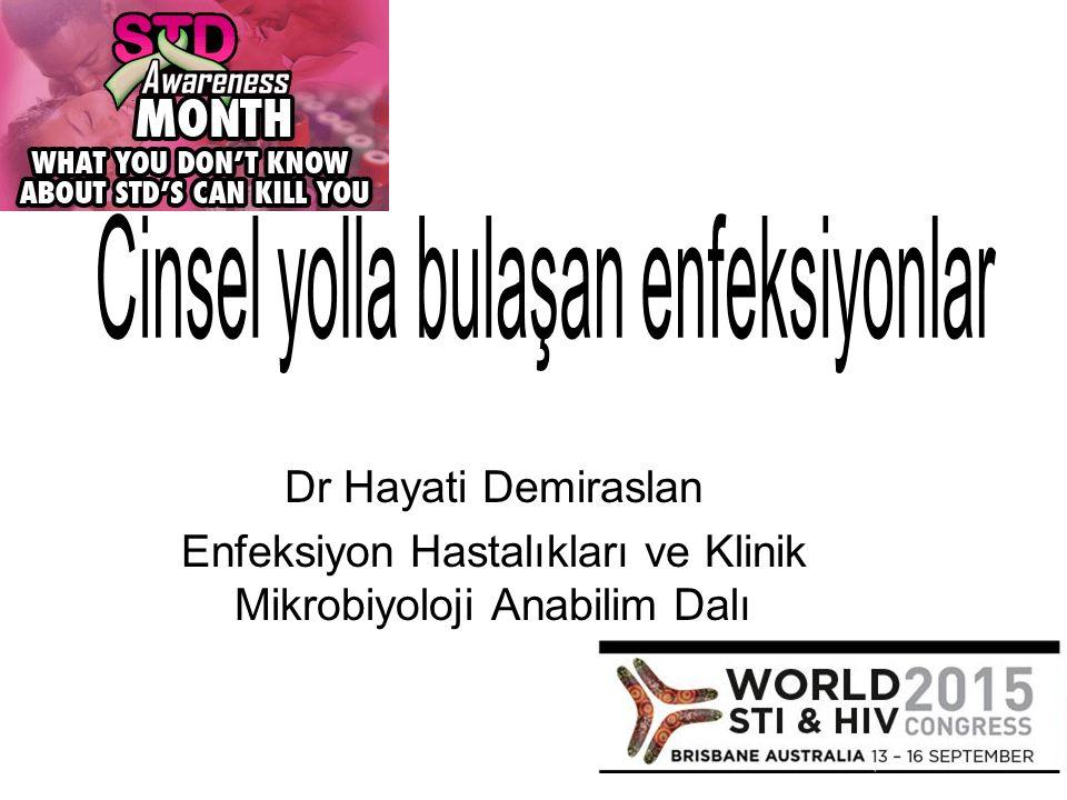 Dr Hayati Demiraslan Enfeksiyon Hastalıkları ve Klinik Mikrobiyoloji Anabilim Dalı