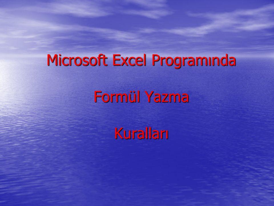 Microsoft Excel Programında Formül Yazma Kuralları