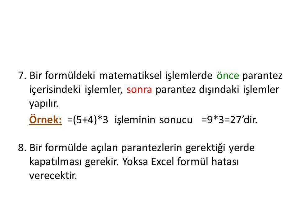 Excel' de Formül Oluşturma 7.