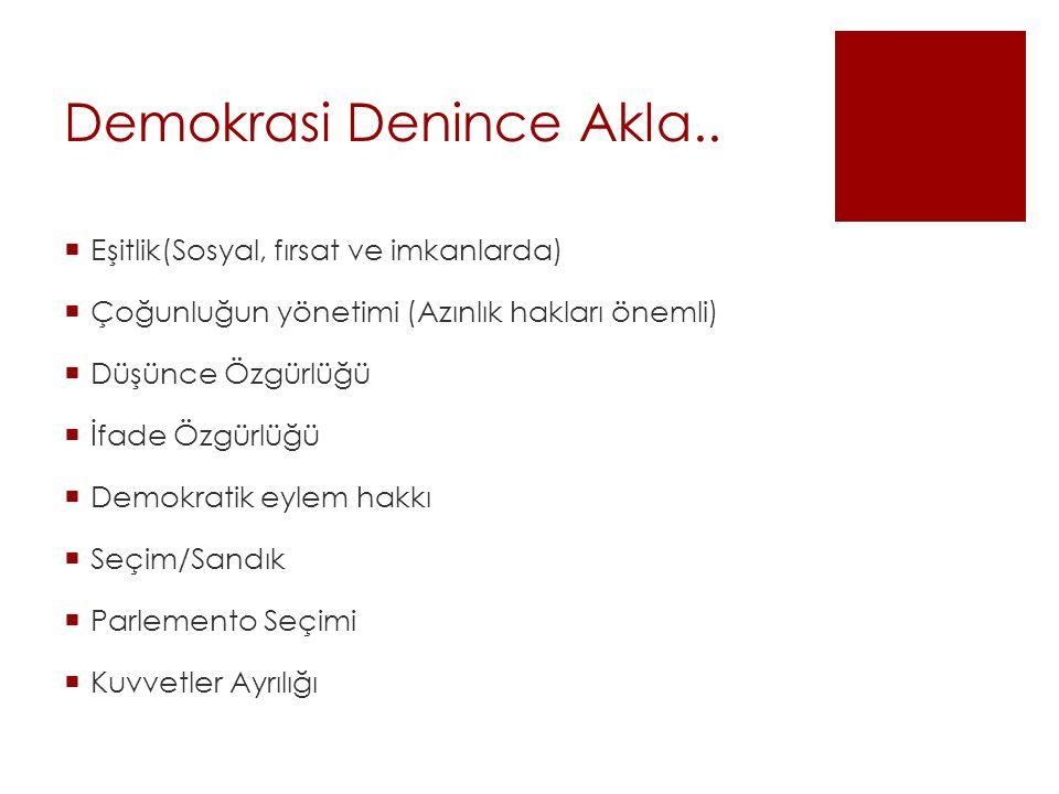 Demokrasi Denince Akla..