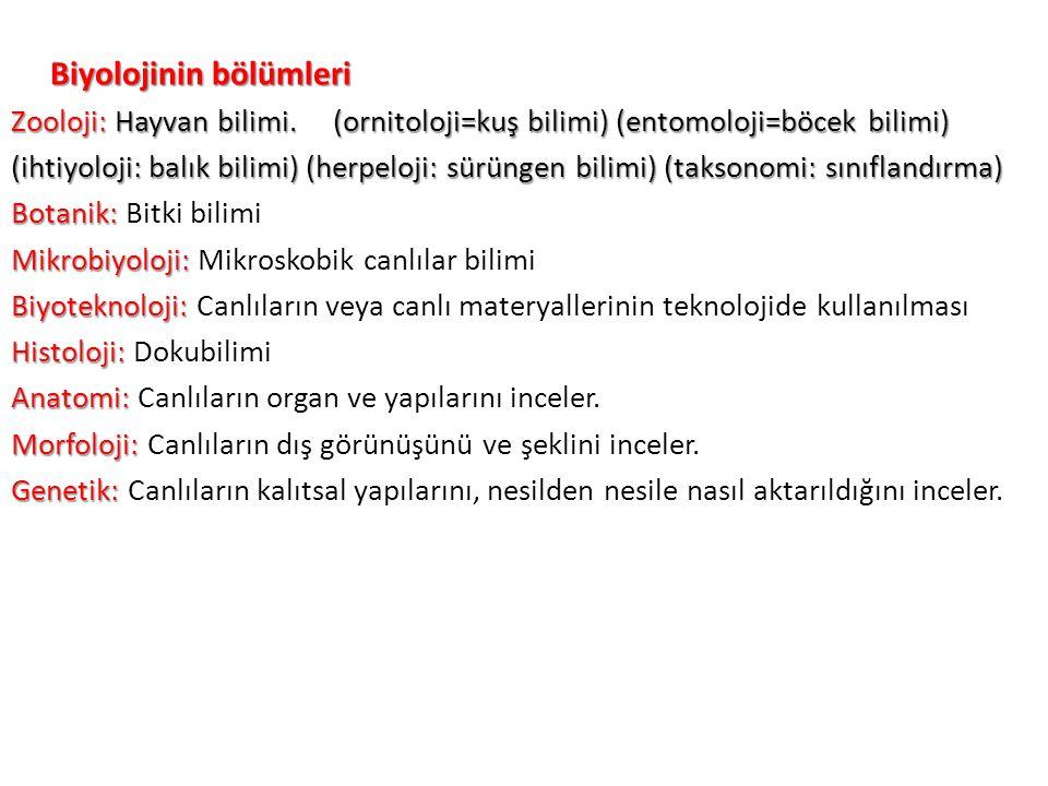 Biyolojinin bölümleri Zooloji: Hayvan bilimi. (ornitoloji=kuş bilimi) (entomoloji=böcek bilimi) (ihtiyoloji: balık bilimi) (herpeloji: sürüngen bilimi