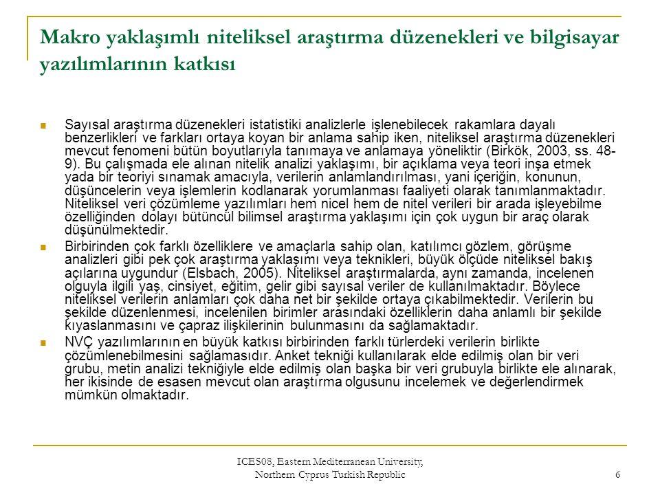 ICES08, Eastern Mediterranean University, Northern Cyprus Turkish Republic 7 ATLAS.ti örneği: Yorumlama ünitesi ve temel işlevler
