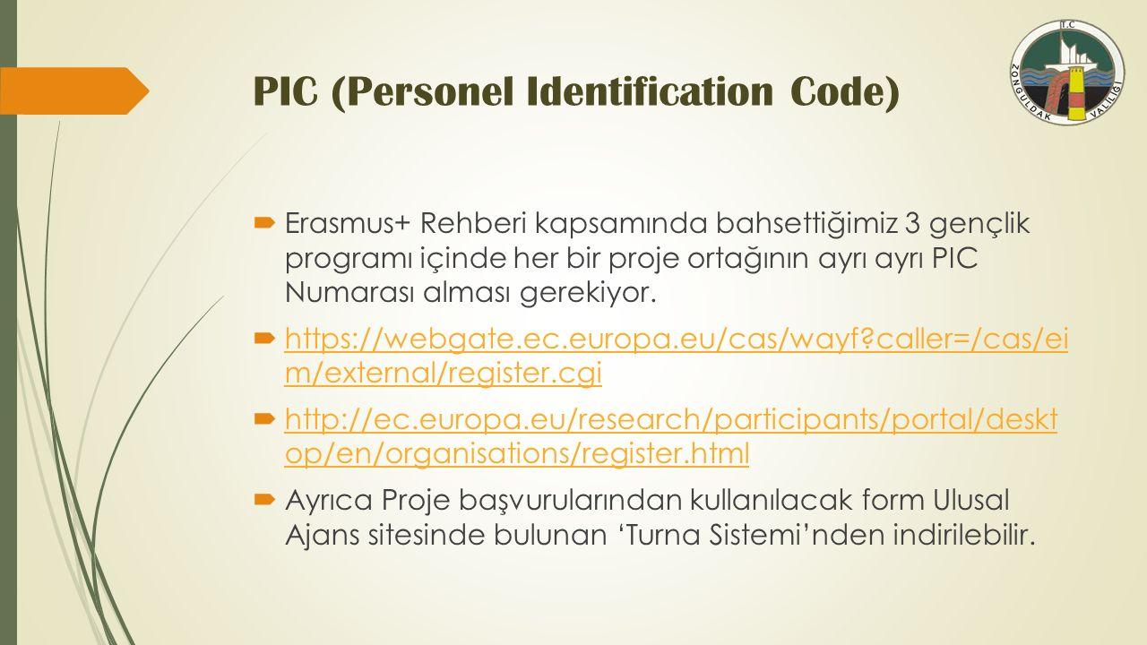 PIC (Personel Identification Code)  Erasmus+ Rehberi kapsamında bahsettiğimiz 3 gençlik programı içinde her bir proje ortağının ayrı ayrı PIC Numarası alması gerekiyor.