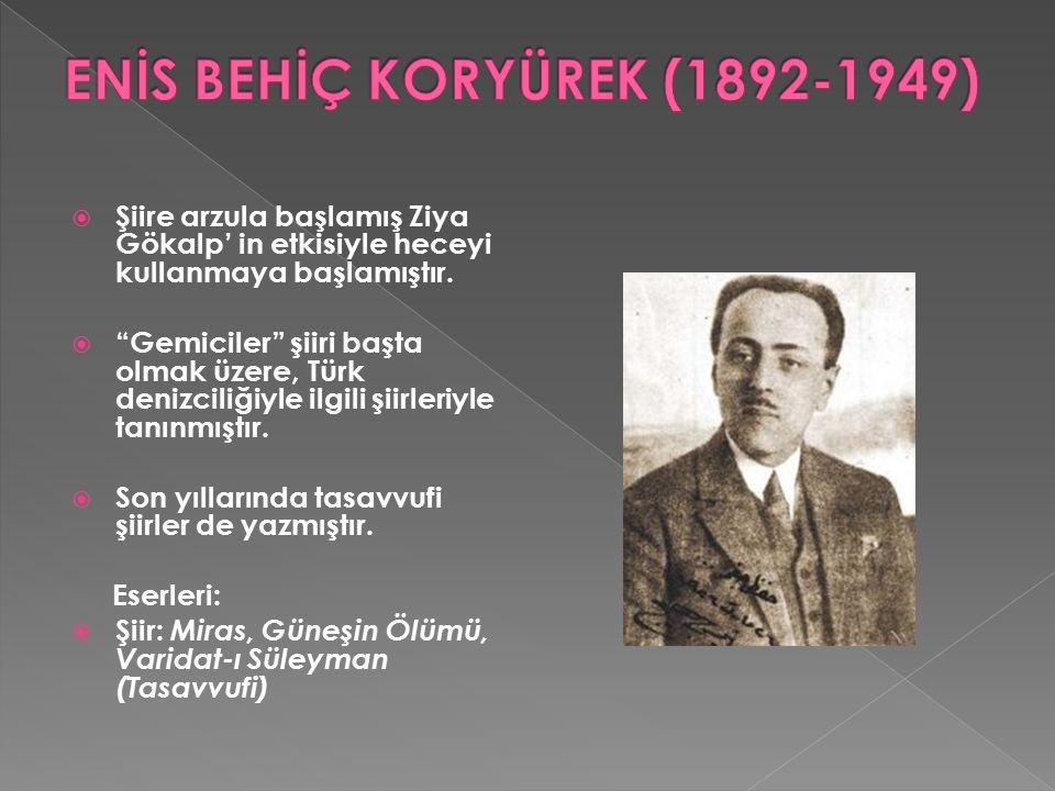  Hem heceyle hem de aruzla şiirler yazmıştır. Türk edebiyatının önemli mizah yazarlarındandır.