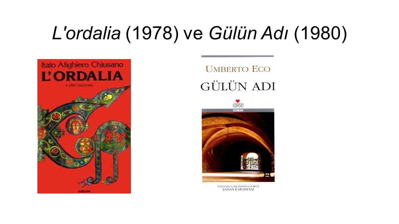 L ordalia (1978) ve Gülün Adı (1980)