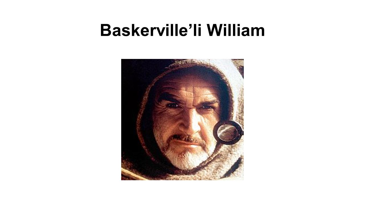 Baskerville'li William