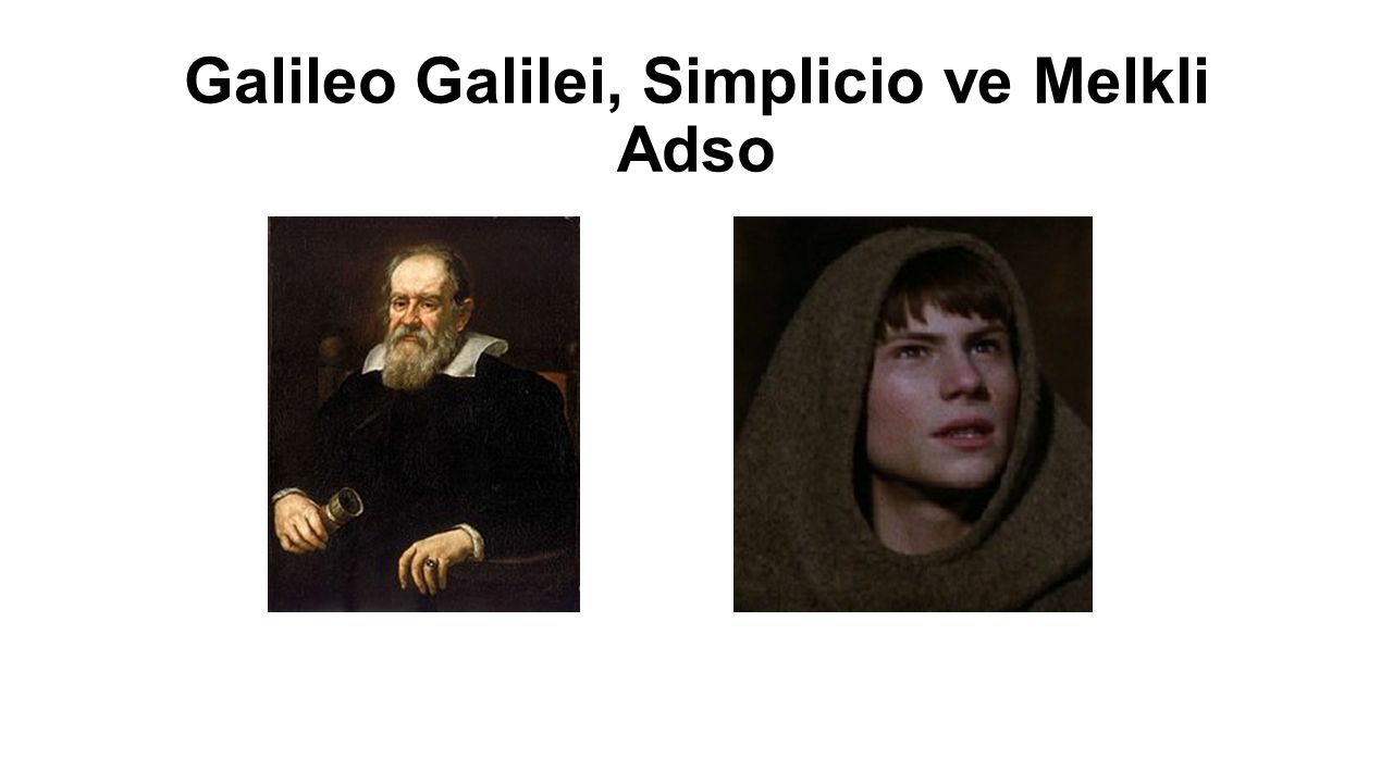 Galileo Galilei, Simplicio ve Melkli Adso