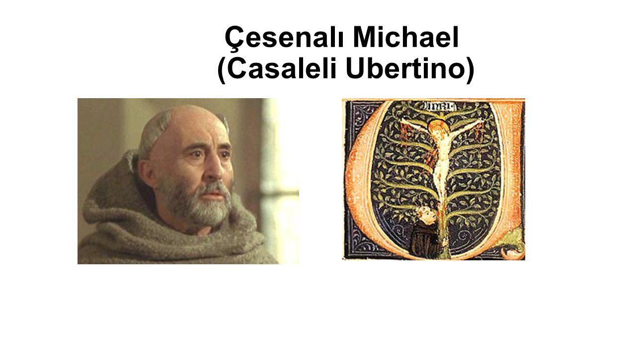 Çesenalı Michael (Casaleli Ubertino)